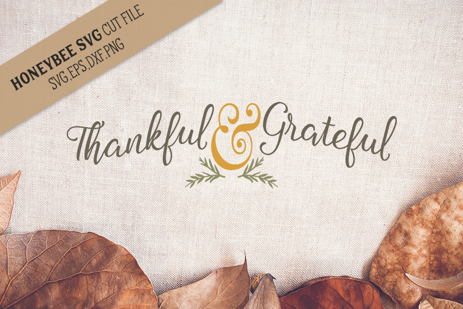 Thankful and Grateful svg example image 1