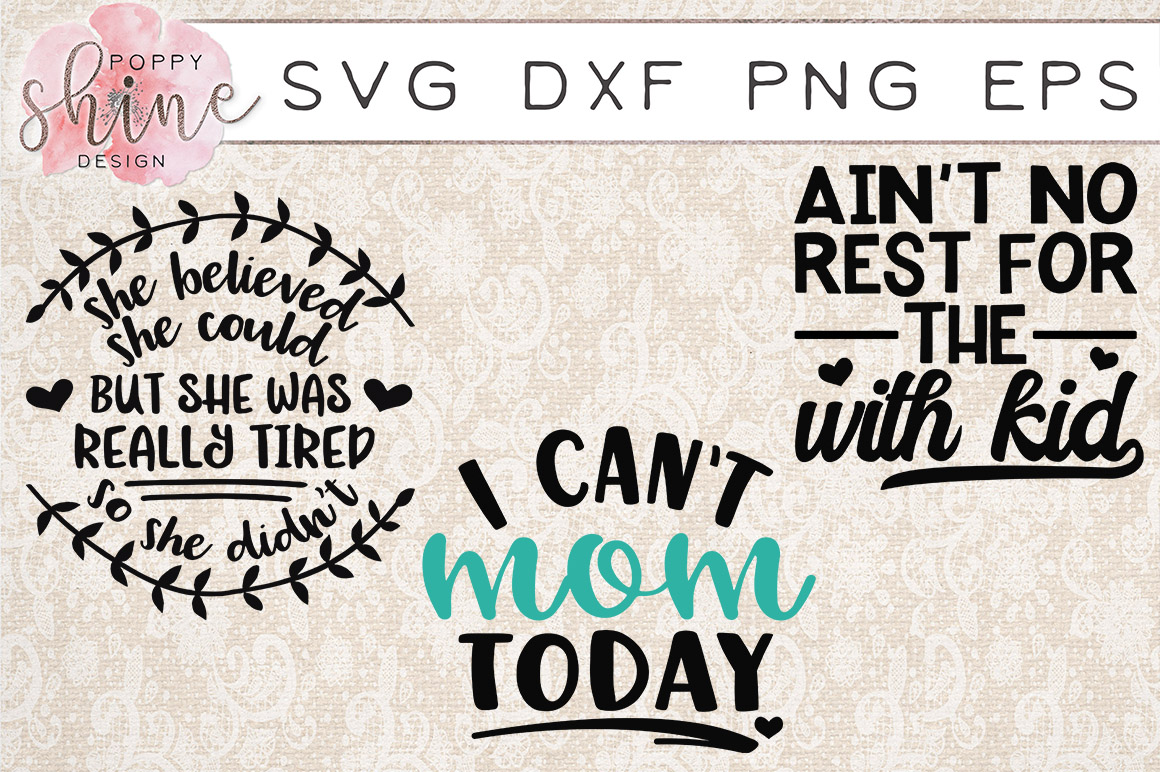 Tired Mama Bundle of 15 SVG PNG EPS DXF Cutting Files example image 4