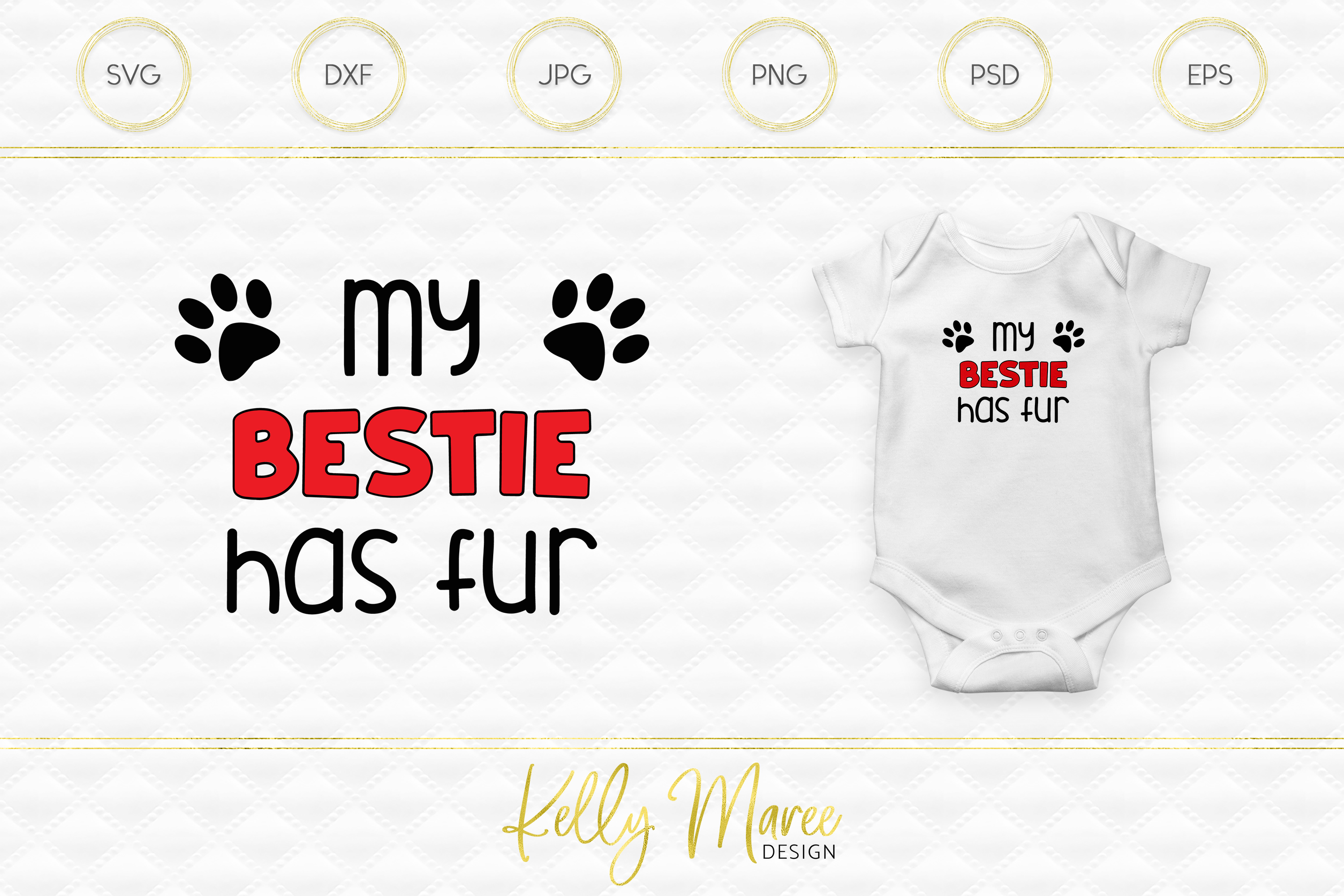 My Bestie Has Fur SVG File | Dog SVG example image 1