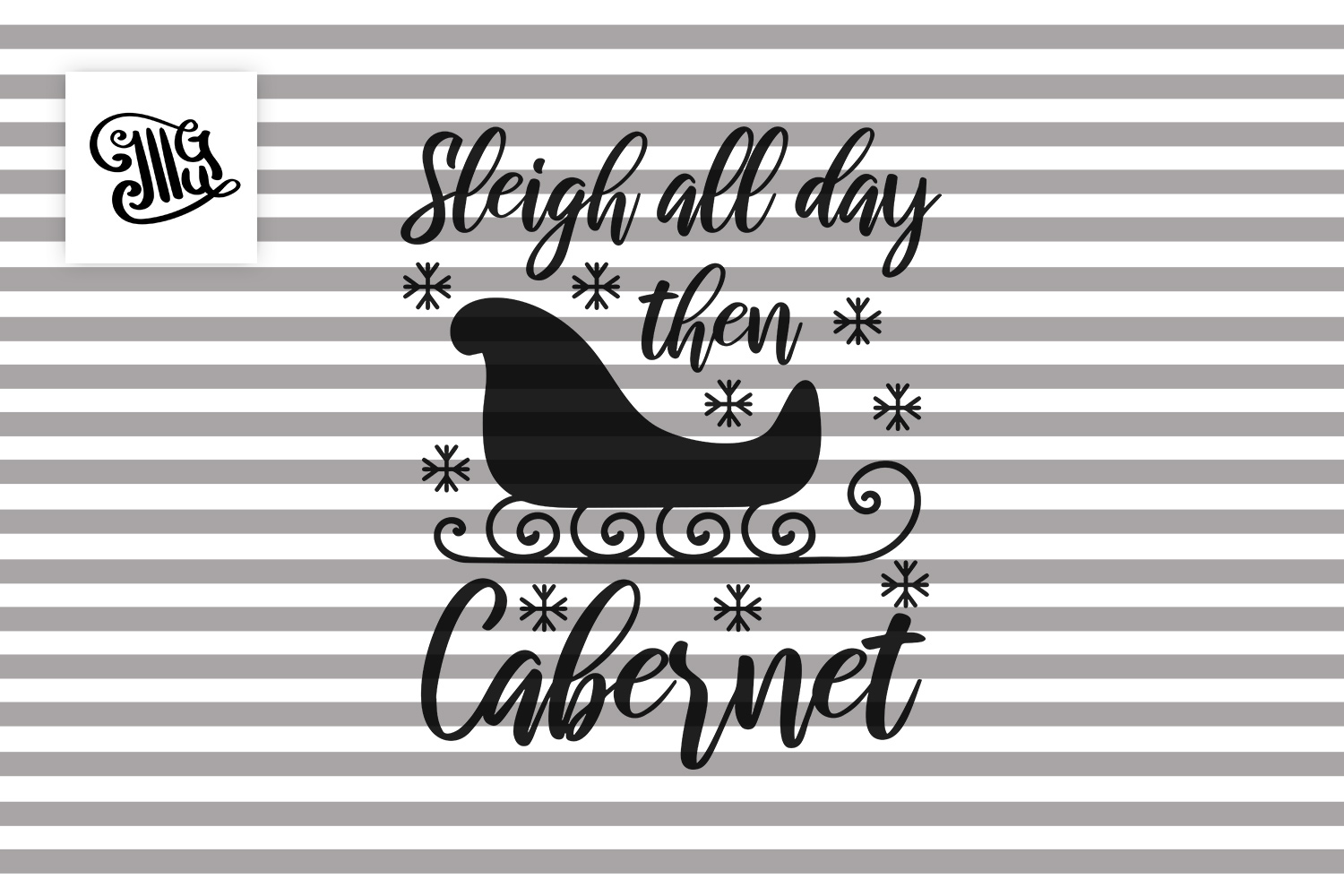 Sleigh all day then Cabernet - Christmas wine example image 2