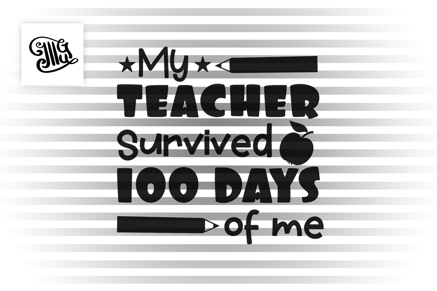 My teacher survived 100 days of me svg example image 2