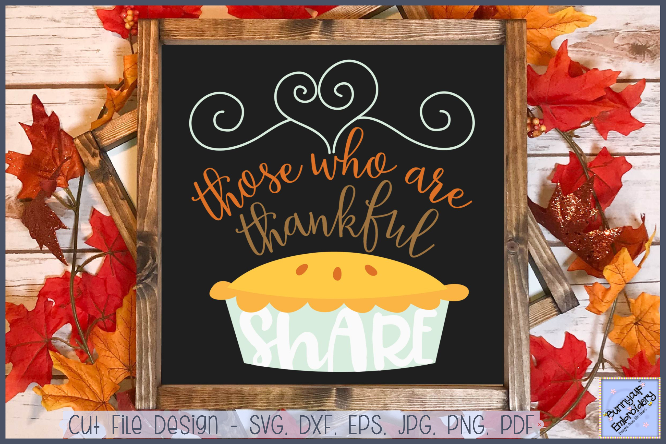 Those Who Are Thankful Share - SVG, Clipart, Printable example image 1