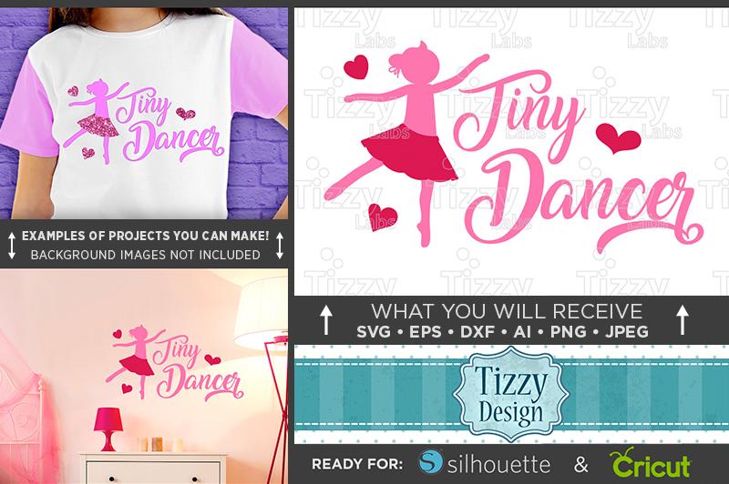 Tiny Dancer Shirt Svg File - Dance Svg - Dance Mom - 1055 example image 1