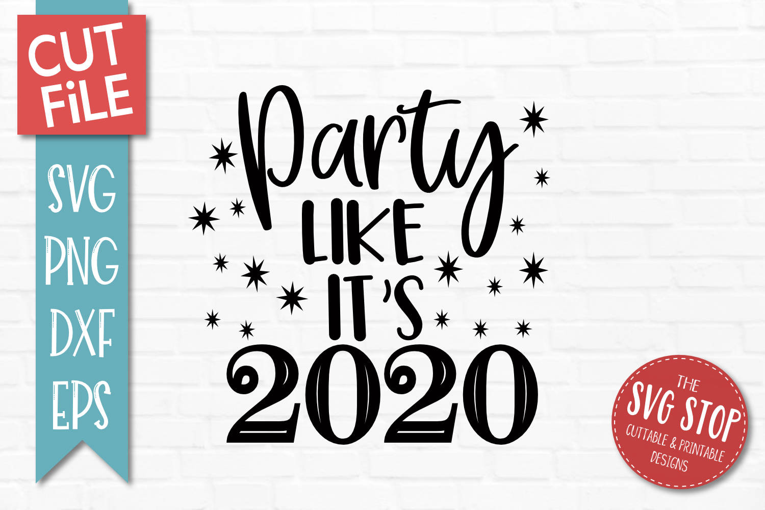 Party Like Its 2020 New Year SVG, PNG, DXF, EPS example image 1