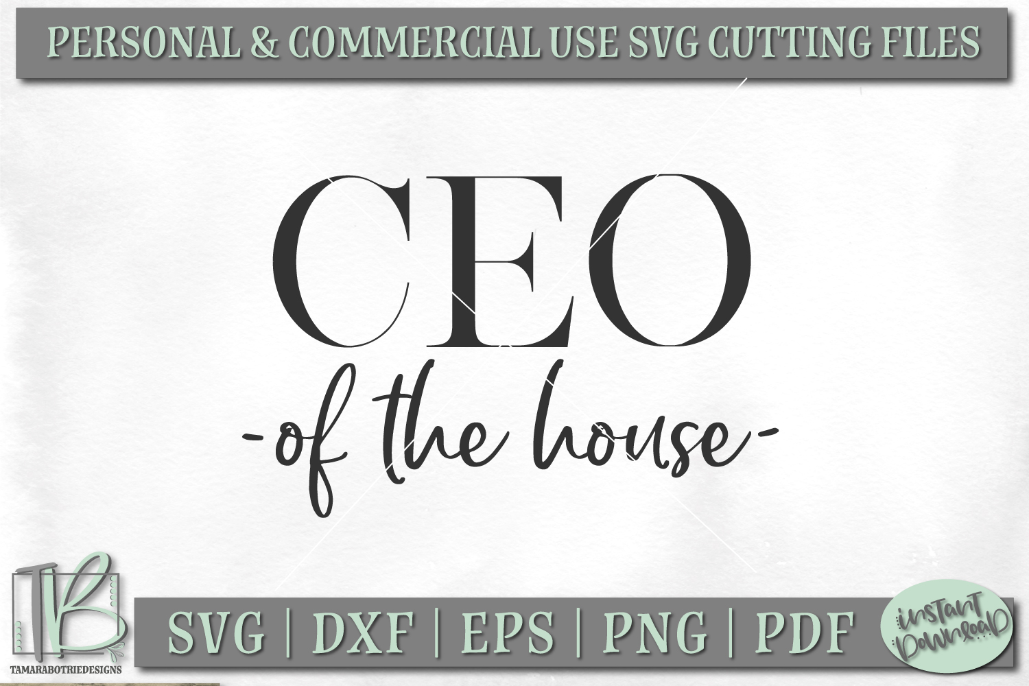 CEO Of The House SVG, Mom Boss SVG Cut File example image 2