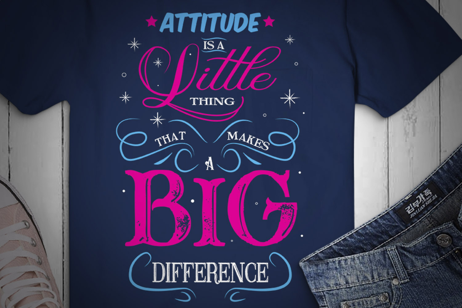ATTITUDE IS A LITTLE THING... SVG Design example image 2