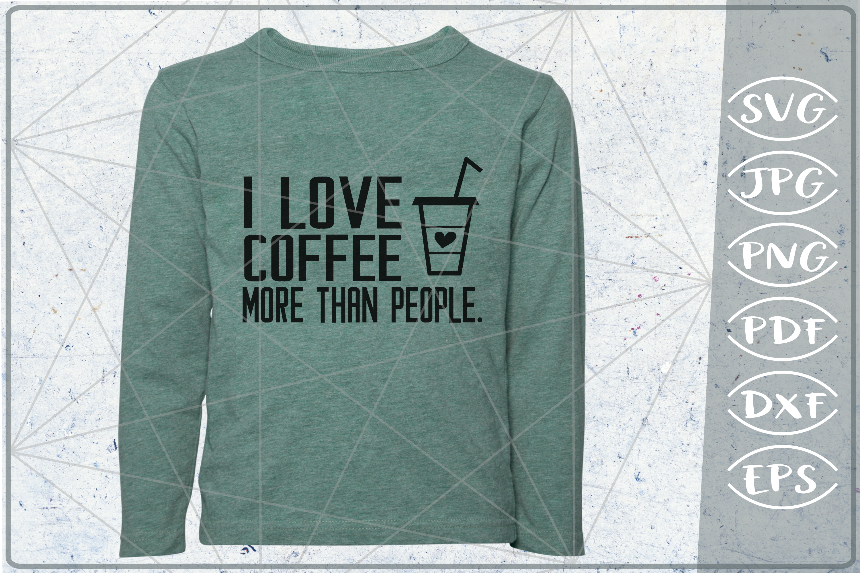 Sarcastic Quote SVG Cut File-I Love Coffee More Than People example image 1
