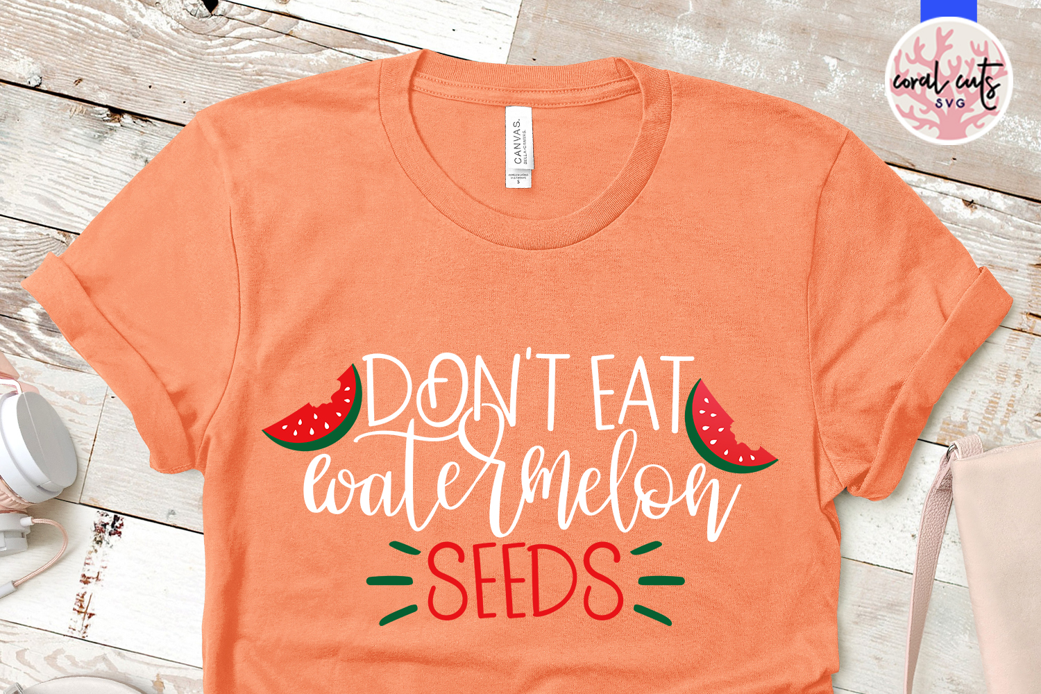 Don't eat watermelon seeds - Mother SVG EPS DXF PNG Cut File example image 2