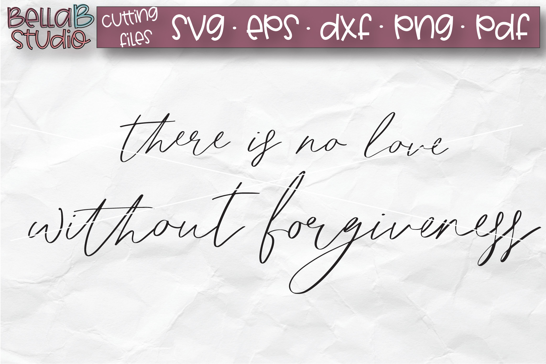 There is no love without forgiveness SVG, Christian Sign SVG example image 2
