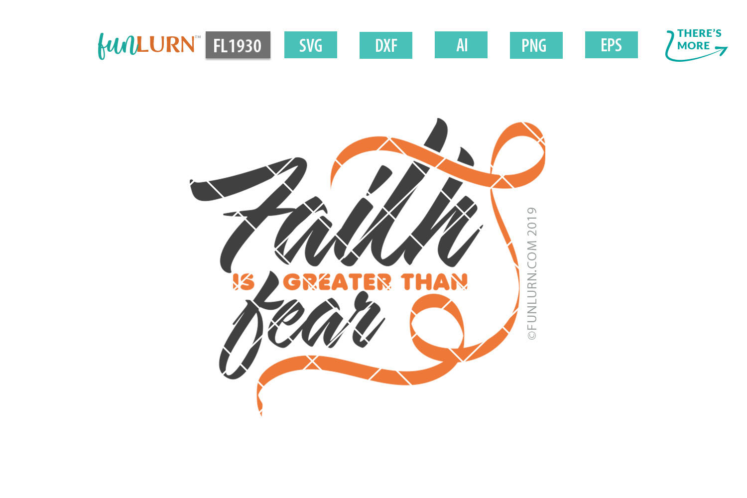 Faith is Greater Than Fear Orange Ribbon SVG Cut File example image 2