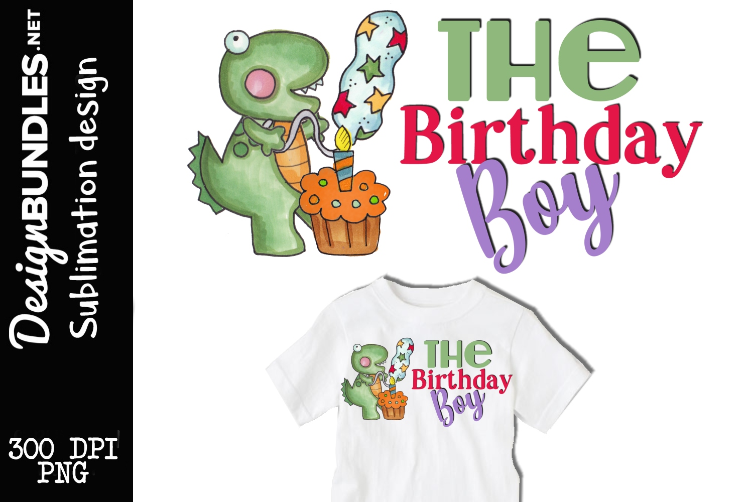 The Birthday Boy Sublimation Design example image 1