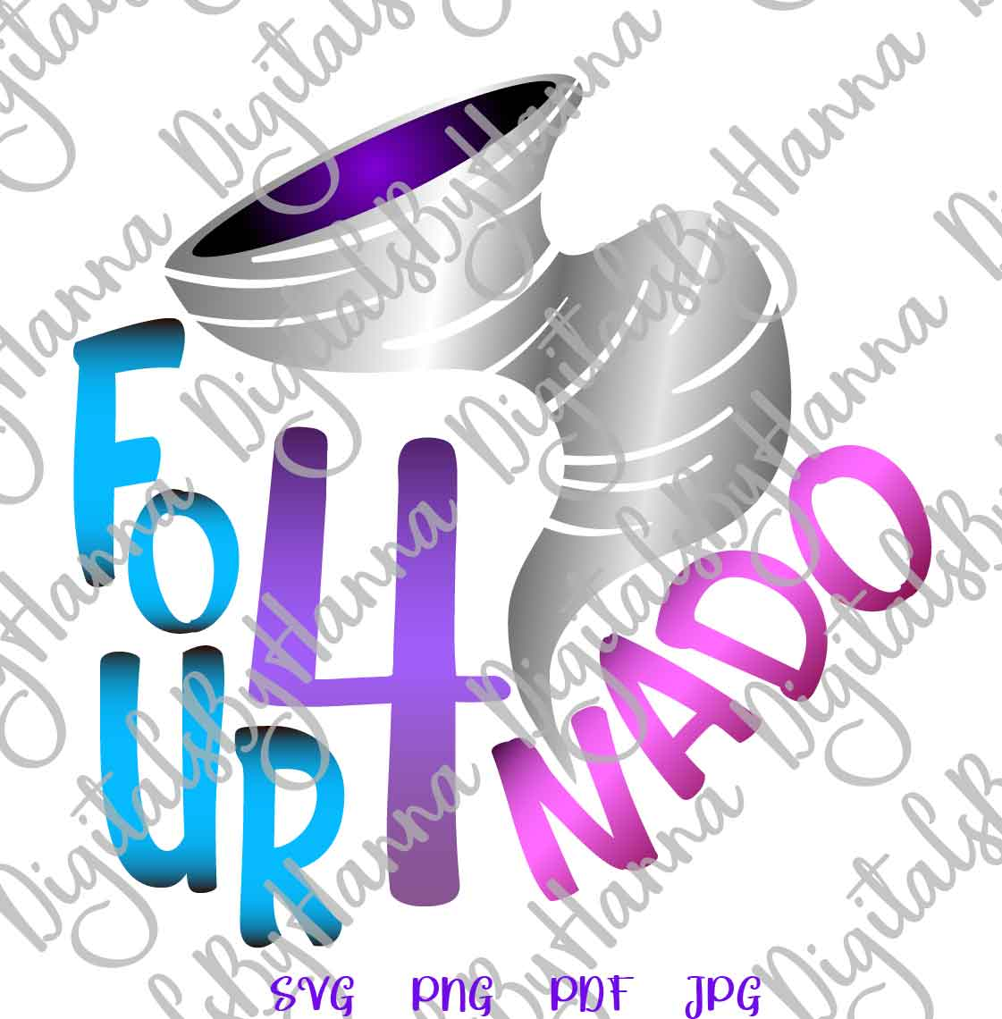 Fournado 4th Birthday Outfit Sign Print & Cut File PNG SVG example image 2