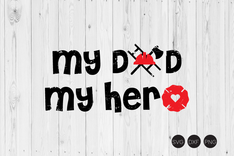 My Dad My Hero SVG example image 1