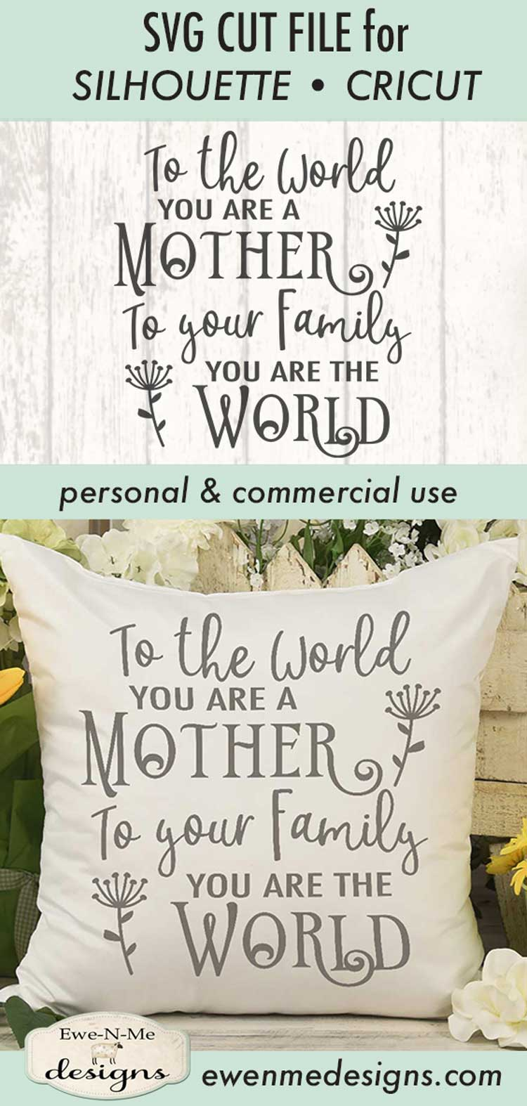 To The World You Are A Mother - Mother's Day - SVG DXF Files example image 3