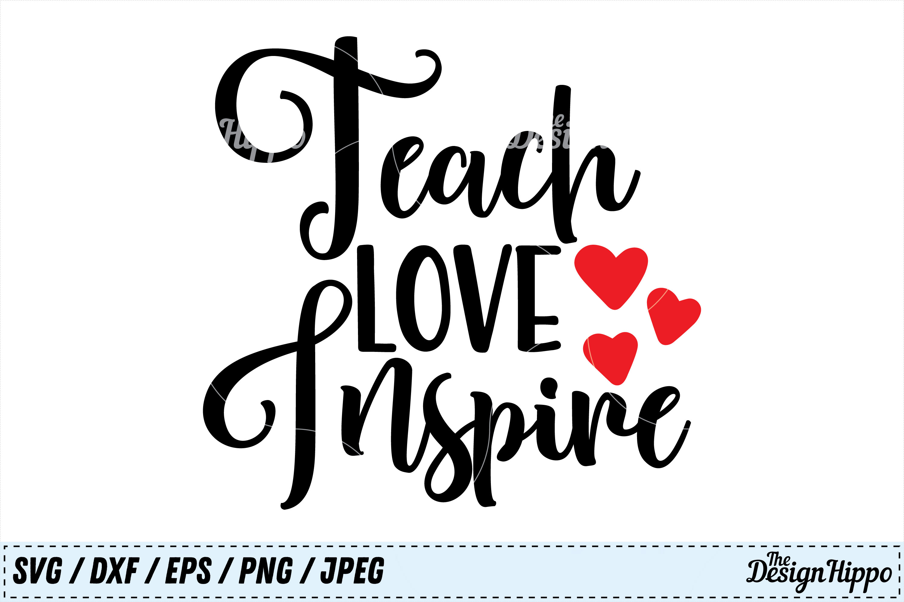 Download Teach Love Inspire, Teacher, Quote, Back to School, SVG ...