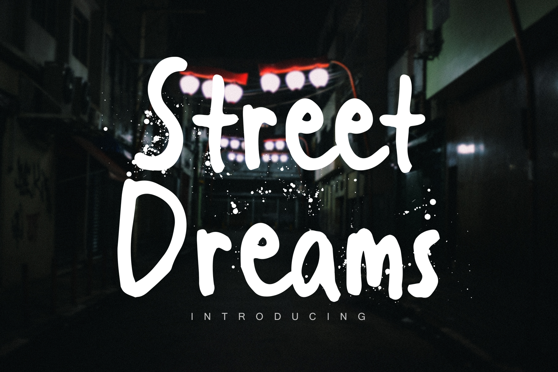 Street Dreams font example image 1