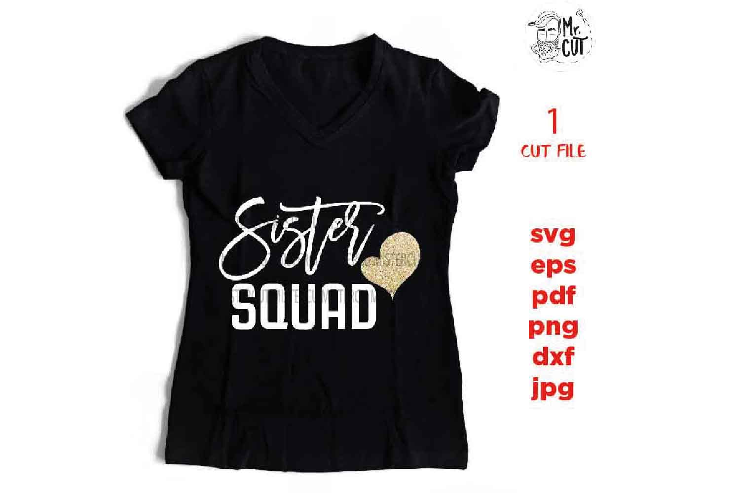sister squad svg, dxf, jpg reverse, cut file, Gifts for Wome example image 1