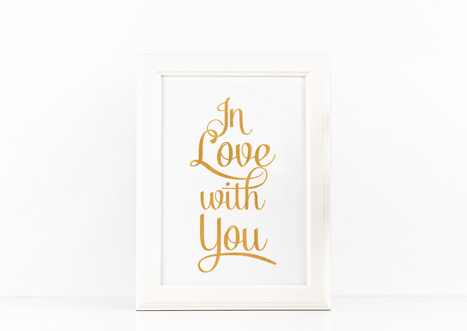 In Love with You Poster to Print Inspirational Quote Gold Foil + SVG files example image 2