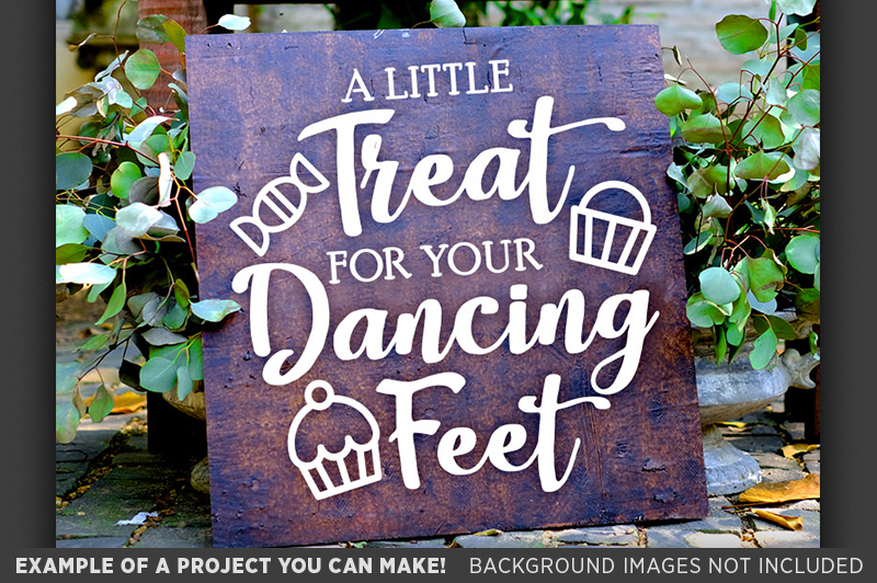 A Little Treat For Your Dancing Feet SVG Wedding Sign - 5513 example image 3