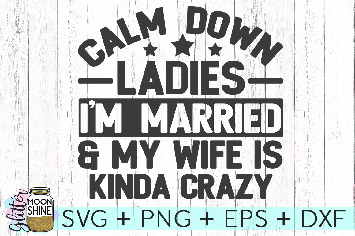 Calm Down Ladies SVG DXF PNG EPS Cutting Files example image 2