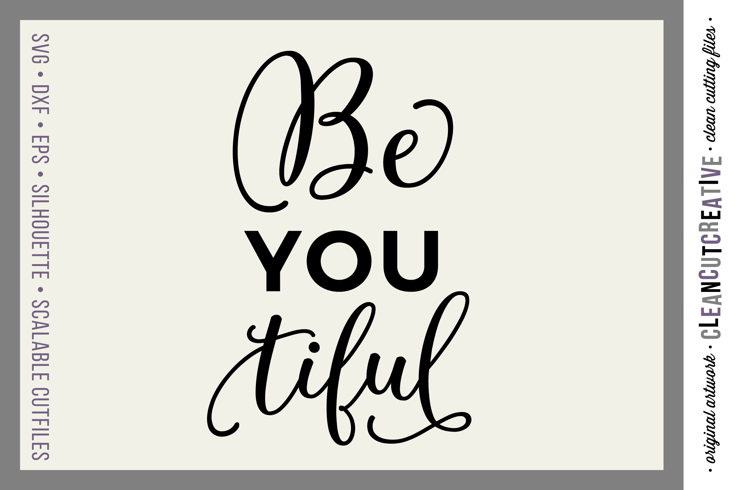 Inspirational Quote BeYOUtiful - SVG DXF EPS PNG - cut file cutting file clipart - Cricut & Silhouette - clean cutting files example image 1