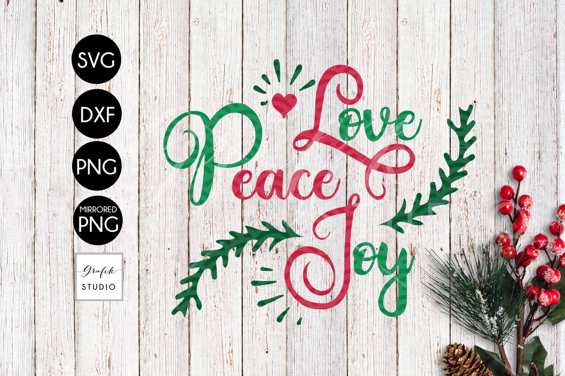 Love Peace Joy CHRISTMAS SVG File, DXF file, PNG file