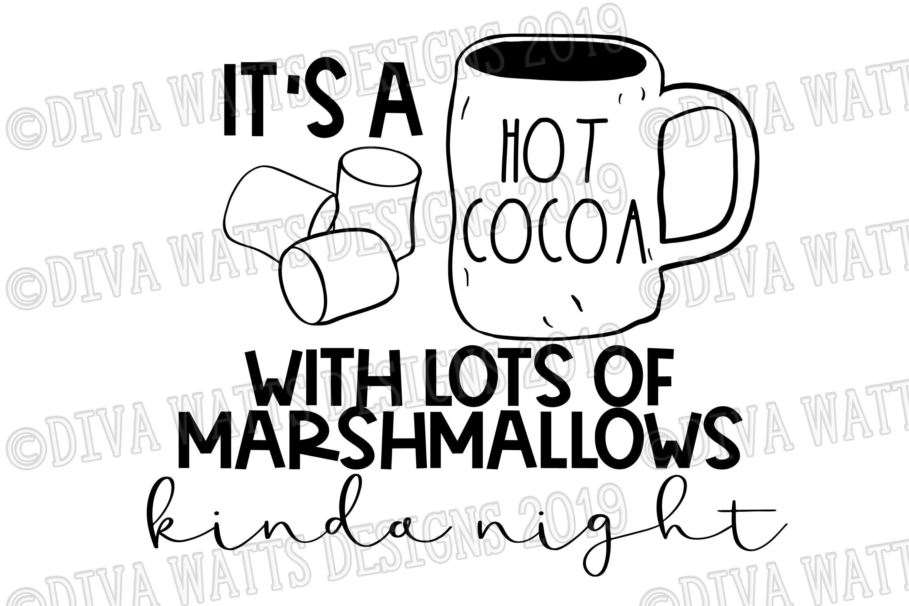 It's a Hot Cocoa with Lots of Marshmallows Kinda Night example image 2