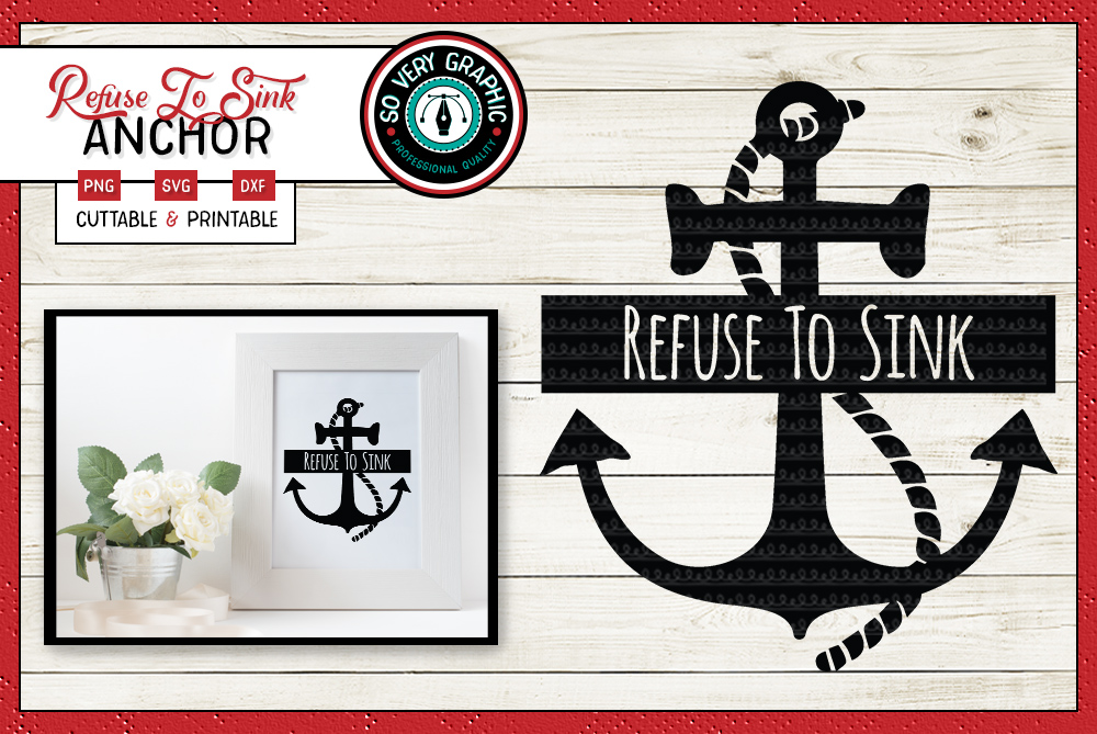 picture relating to Printable Anchor known as Refuse In direction of Sink Slice History SVG Printable PNG Anchor Send out