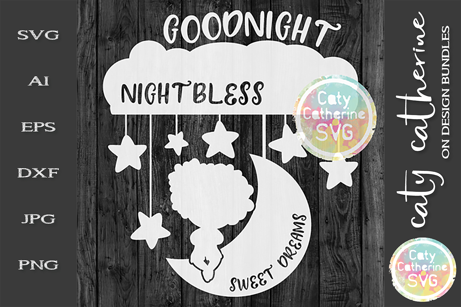 Goodnight Nightbless Sweet Dreams SVG Cut File example image 1