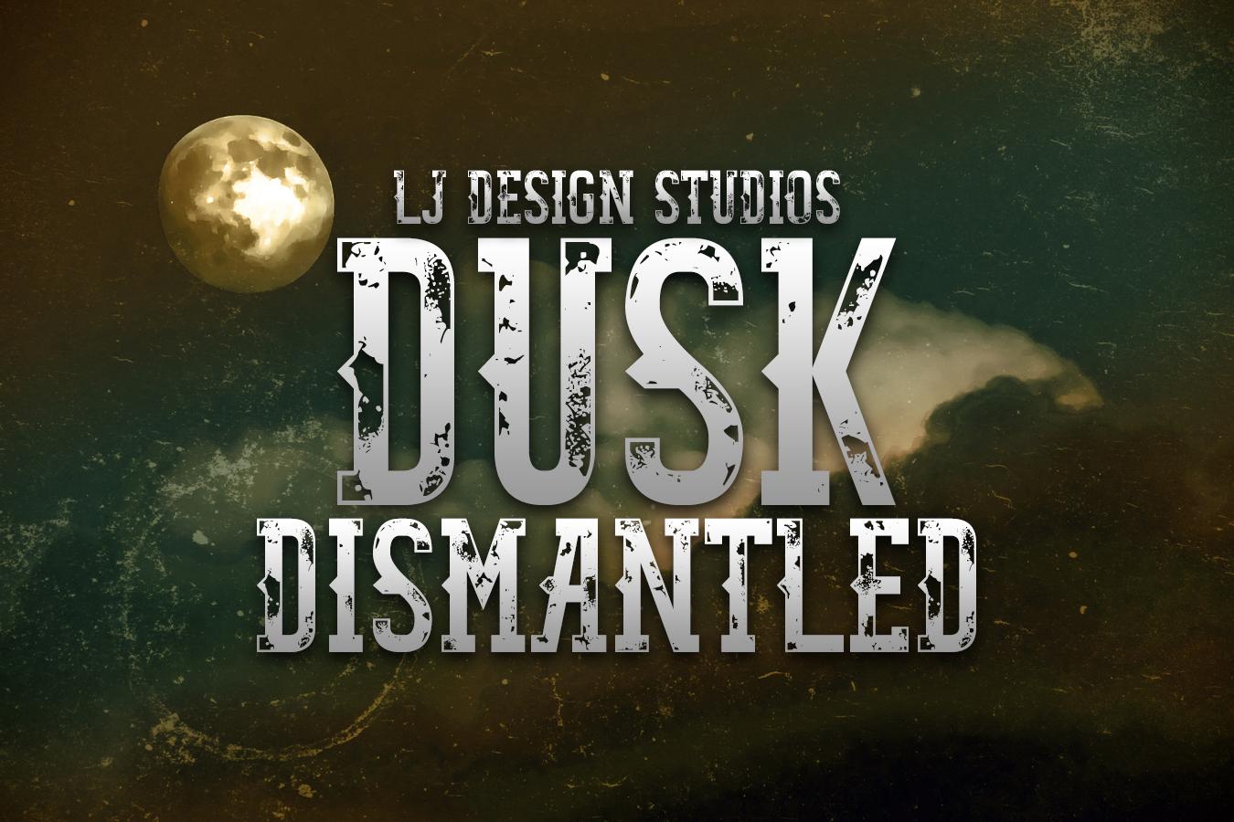 Dusk Dismantled example image 1