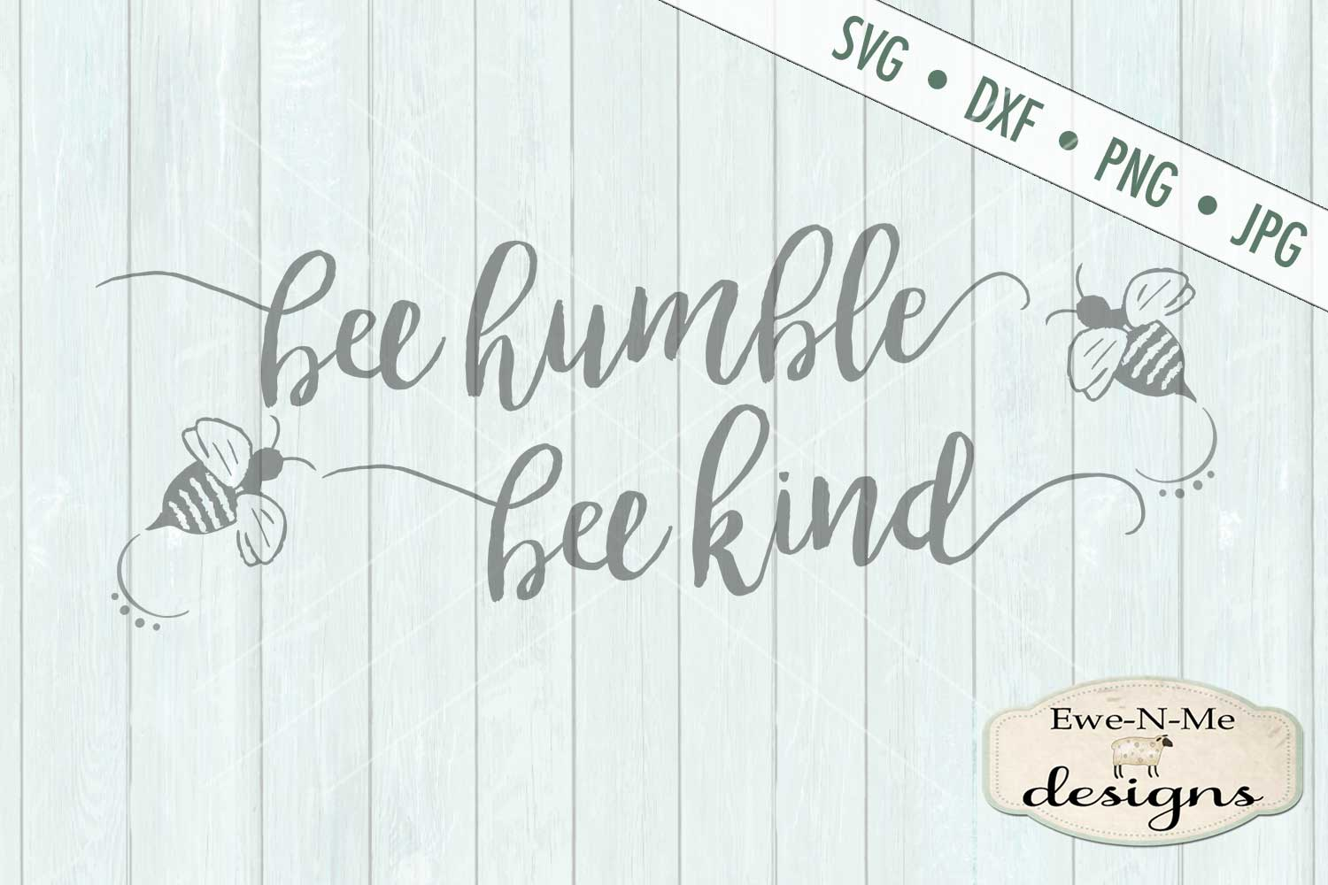 Bee Humble Bee Kind SVG DXF File example image 2