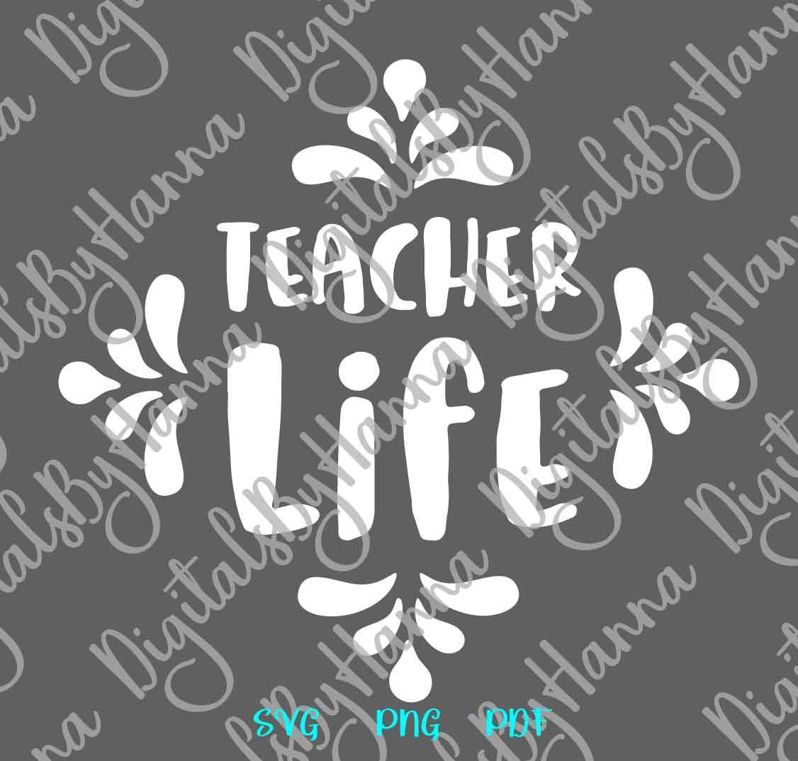 Teacher Life Sign Appreciation Print & Cut PNG SVG DXF PDF example image 5
