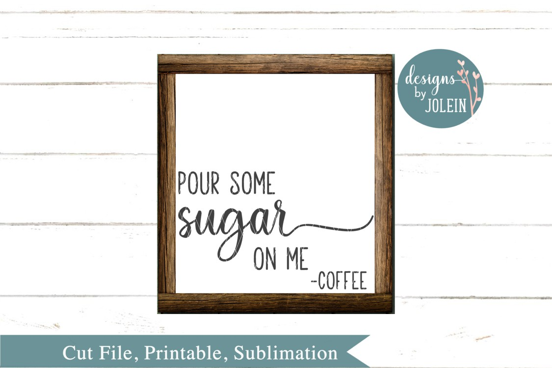 Pour some sugar on me SVG, png, eps, dxf, sublimation example image 1