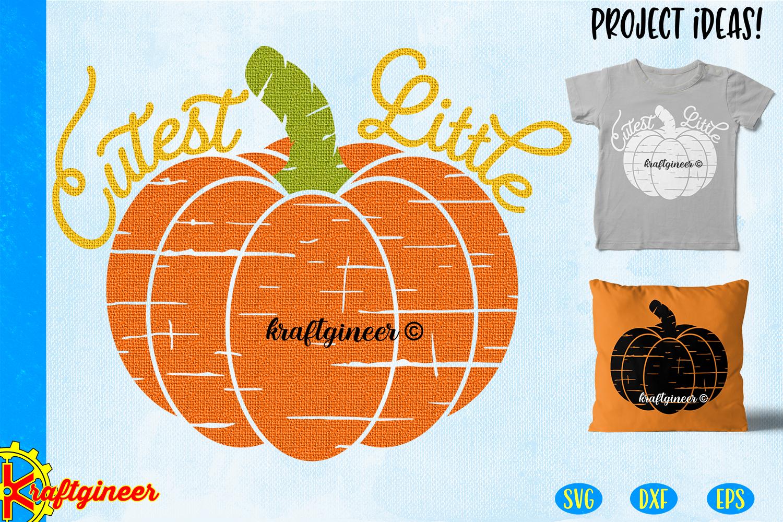 Halloween SVG- Distress Cutest Little Pumpkin CUT FILE, DXF example image 1