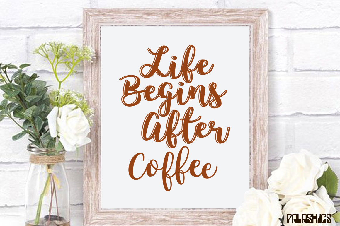 Coffee SVG one Quote 12 designs example image 2