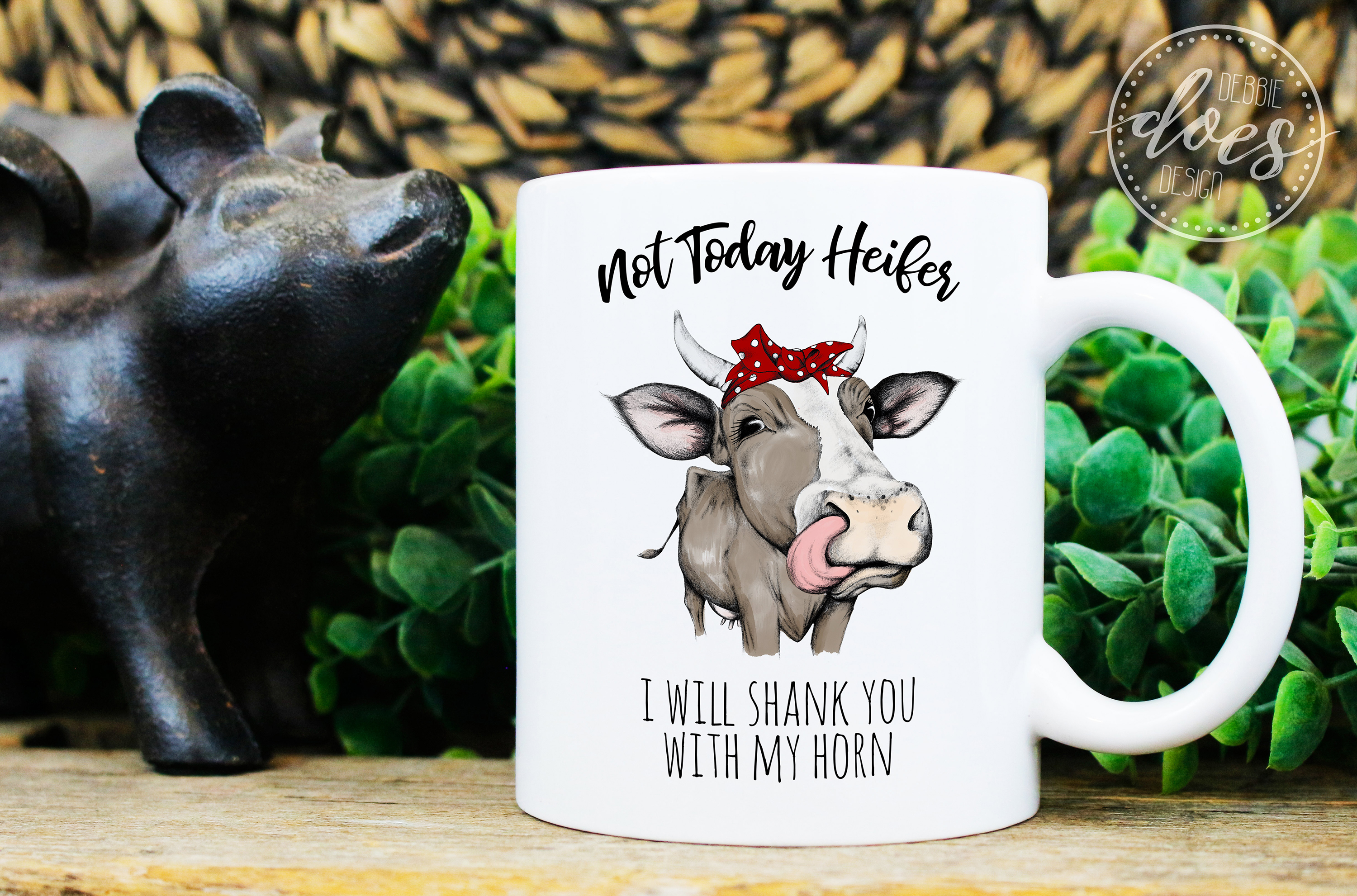 Not Today Heifer - I will shank you - Printable Design example image 3