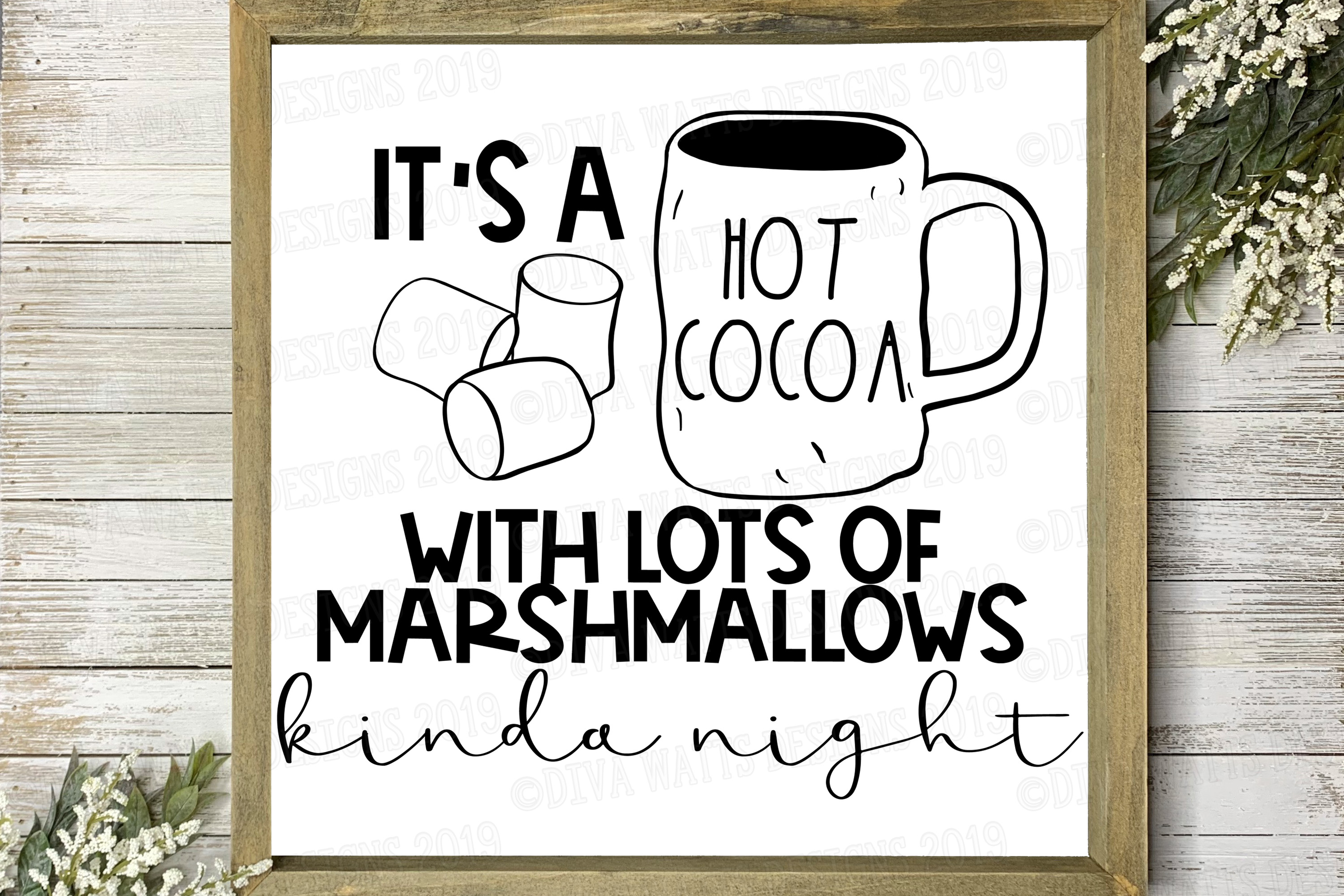 It's a Hot Cocoa with Lots of Marshmallows Kinda Night example image 1