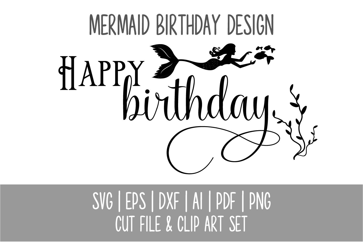 Mermaid Happy Birthday SVG Cut File and PNG Clip Art Set example image 4