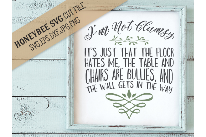 I'm not Clumsy cut file example image 1