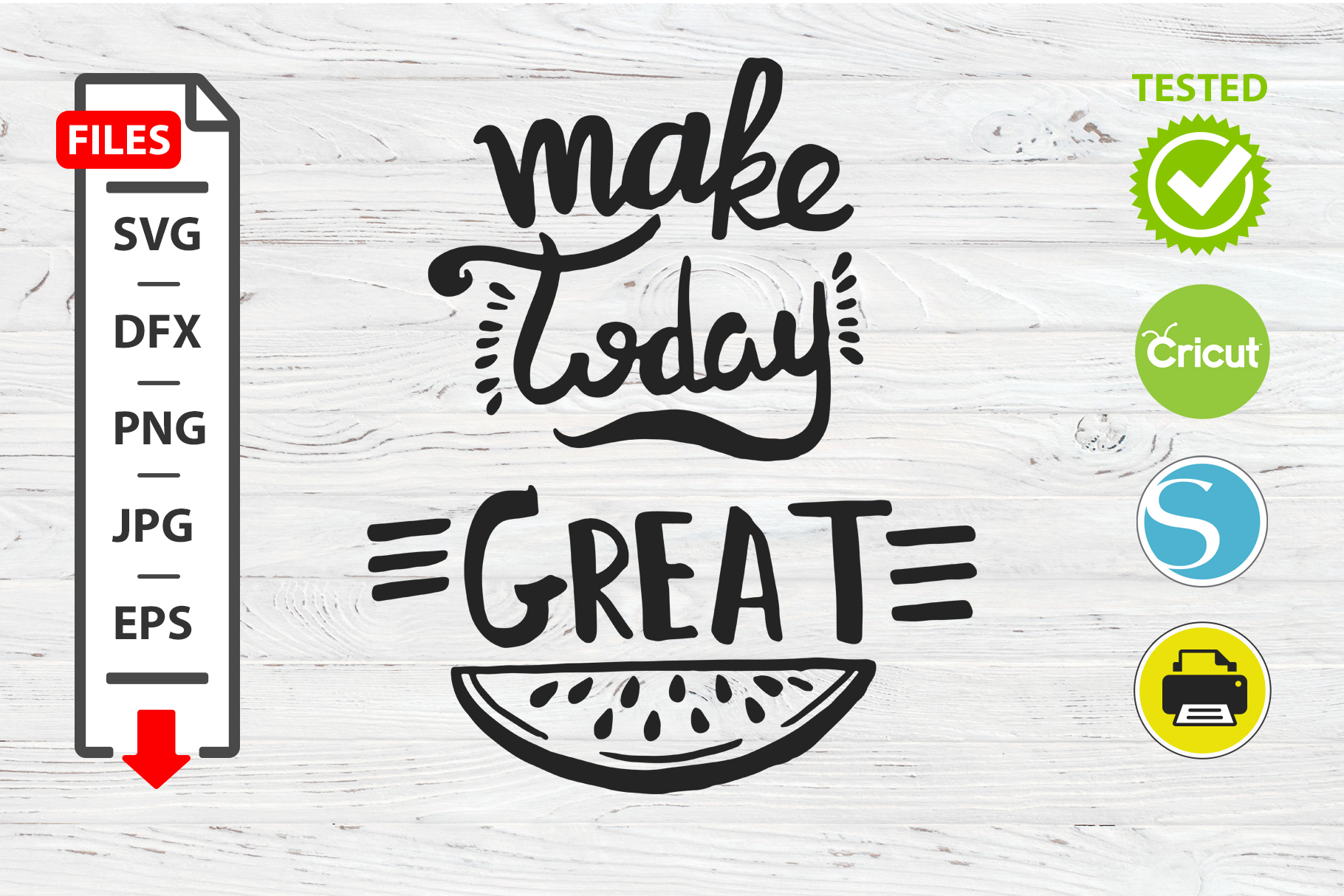 Make today great motivational quote SVG Cricut Silhouette example image 1