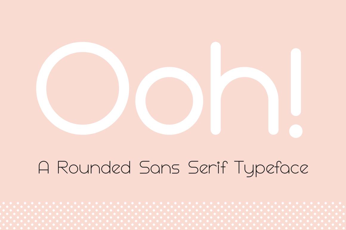 Ooh! Rounded Sans Serif Typeface example image 1