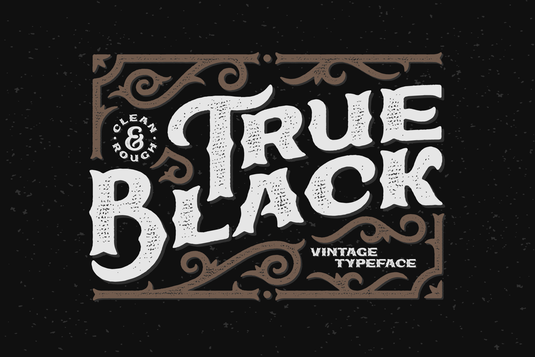 True Black typeface example image 1