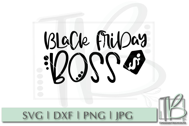 Black Friday SVG File, Black Friday Boss SVG example image 2