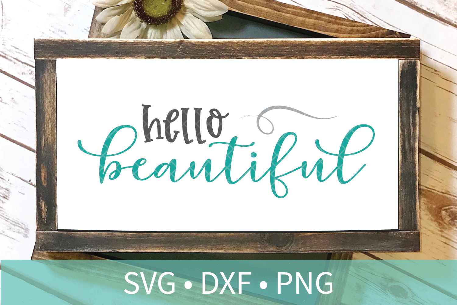 Hello Beautiful Sign SVG - SVG DXF PNG example image 1