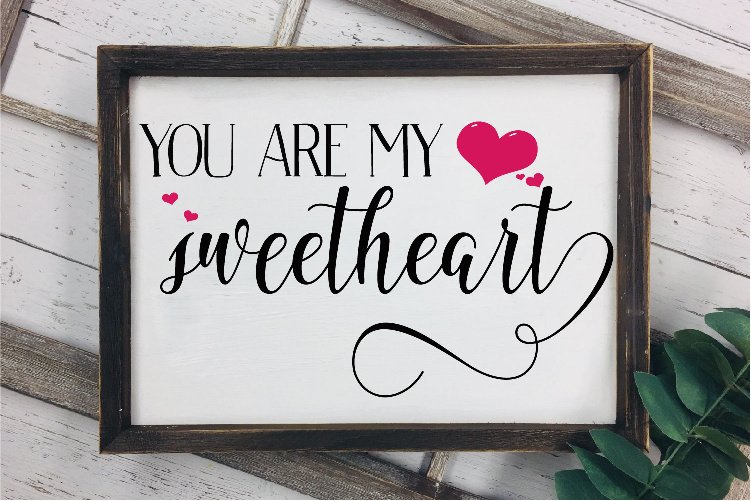 You Are My Sweetheart SVG, Wedding, Love Sublimation example image 1