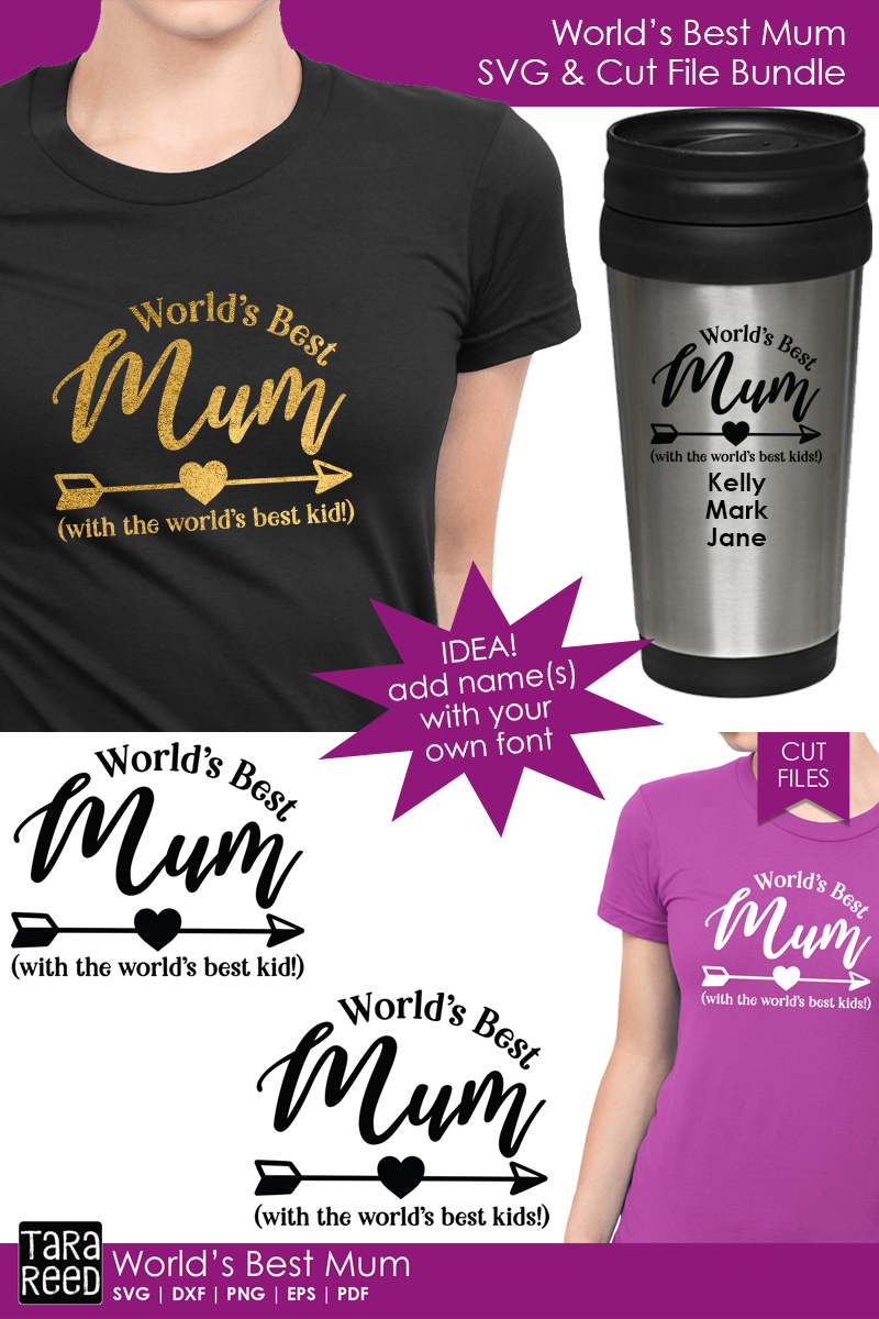 Worlds Best Mum - Family SVG and Cut Files for Crafters example image 3