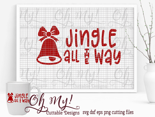 Jingle All The Way - SVG EPS DXF Cutting File example image 4