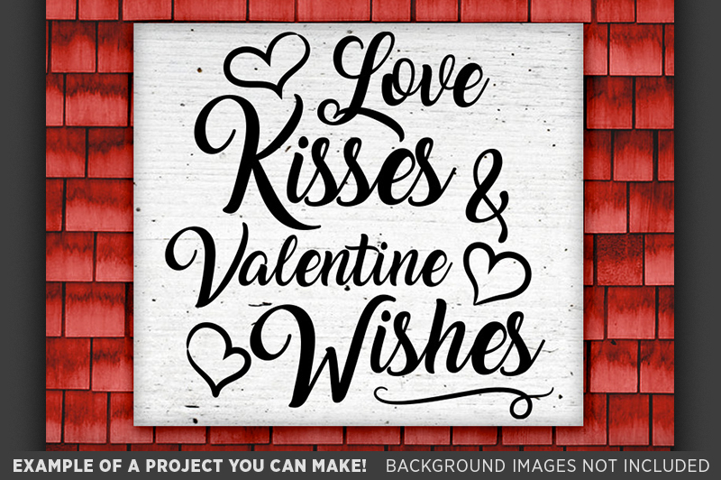 Love Kisses and Valentines Wishes SVG - Valentines - 1502 example image 2