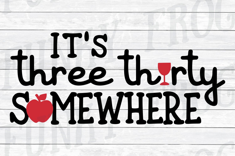 It's Three Thirty Somewhere - Teacher SVG Cut File example image 3