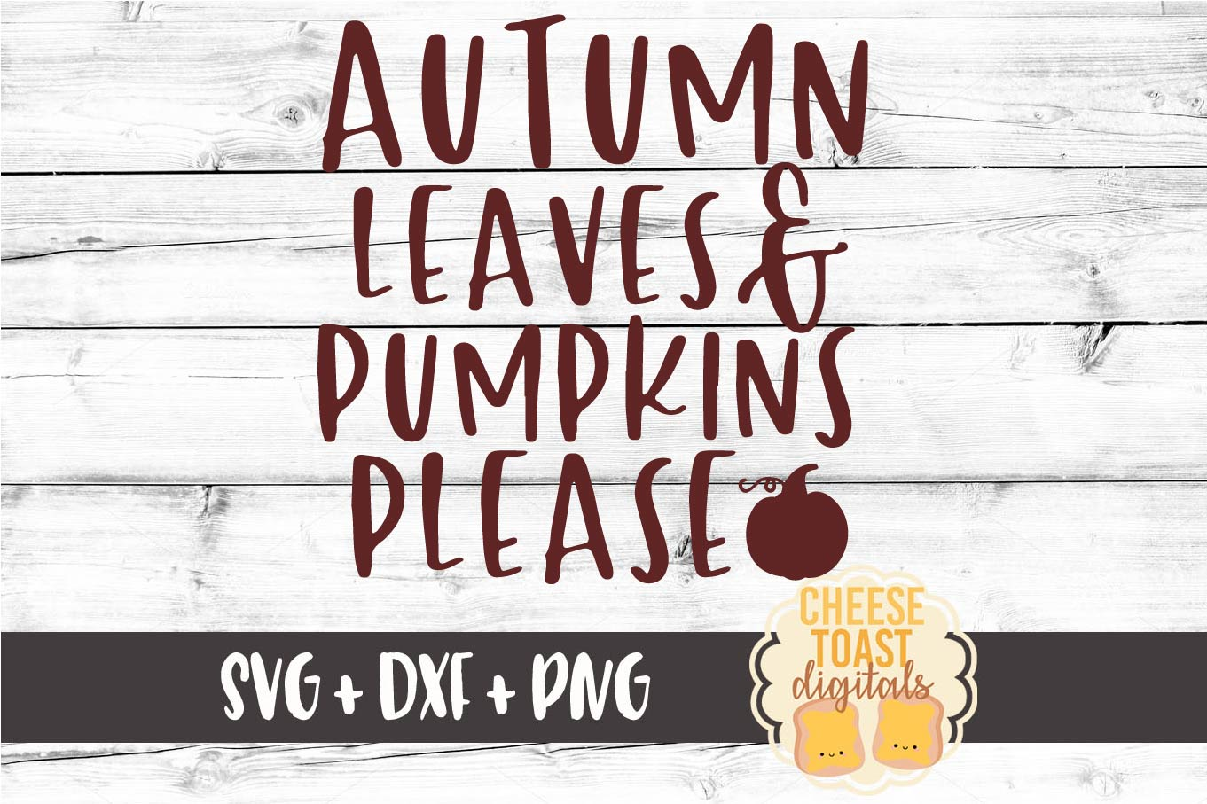 Autumn Leaves and Pumpkins Please - Fall SVG File example image 2